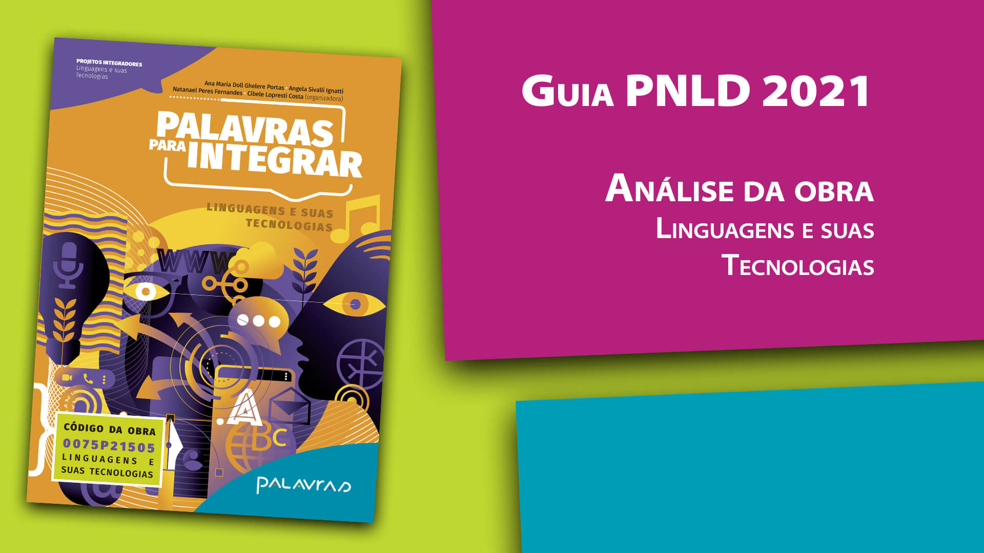 Guia PNLD 2021| Análise da obra | Linguagens e suas Tecnologias