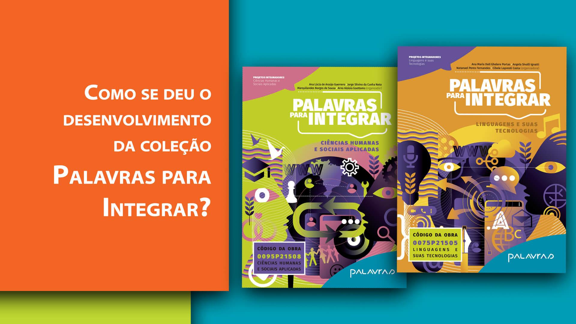 Palavras Projetos Editoriais | PNLD 2021 | Conheça nossas obras aprovadas!